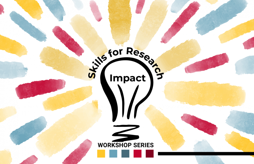 Skills for Research Impact Workshop Series Graphic shows a lightbulb with colourful ideas radiating from it.