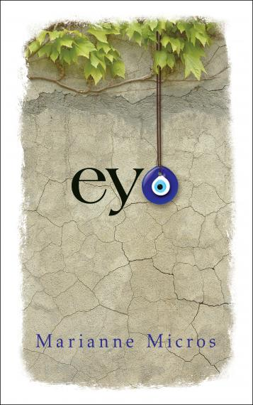Cover of Eye by Marianne Micros