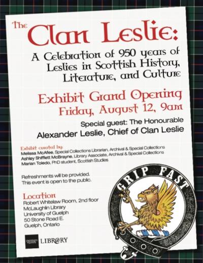 "Exhibit poster with Clan Leslie tartan, herald, and motto that reads ""grip fast""."