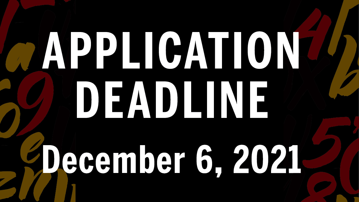 Application Deadline: December 6, 2021
