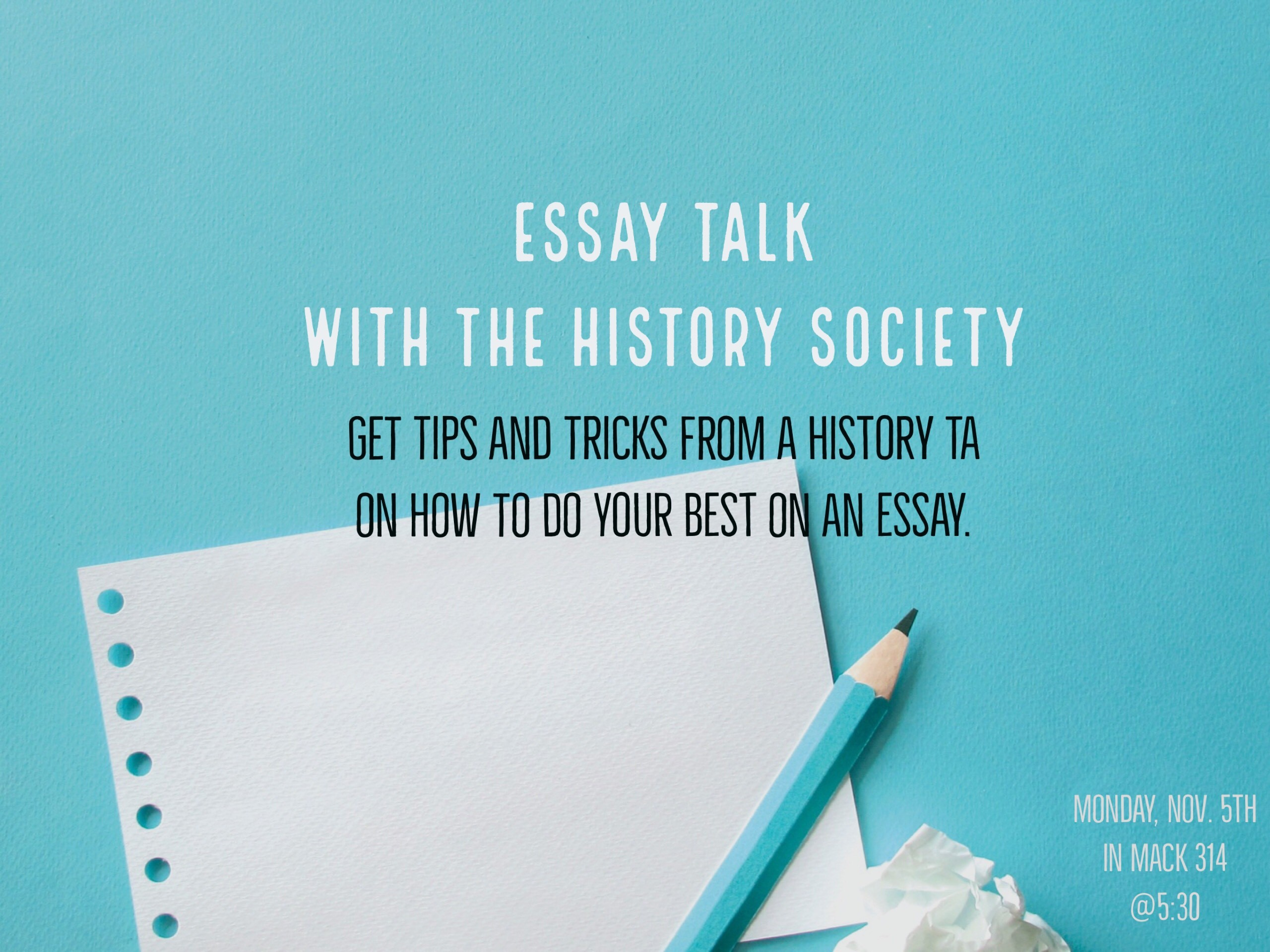 A Thesis For An Essay Should Hist Society Essay Talk Poster Fjpg  Research Paper Vs Essay also What Is An Essay Thesis Essay Talk With The History Society Tips And Tricks On How To Do  Healthy Eating Essay