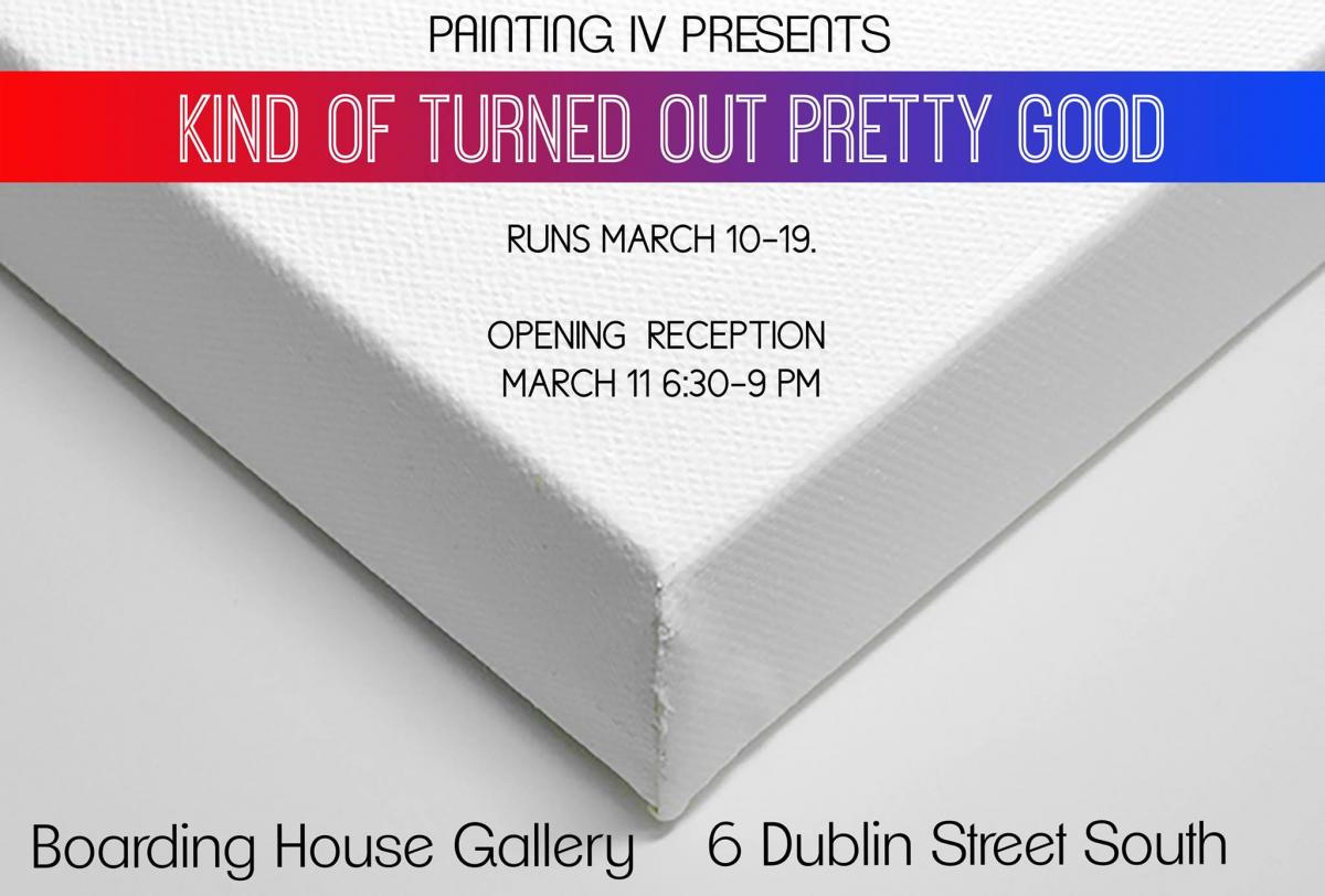 Poster for painting 4 event, march 11, 6:30-9:30pm, runs march 10-19