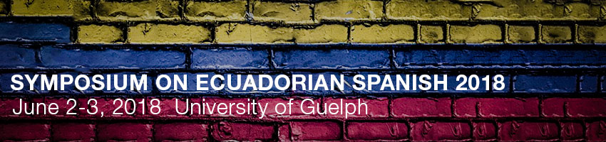 Symposium on Ecuadorian Spanish