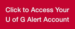 Button to access your U of G Alert account