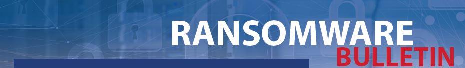 Ransomware Bulletin