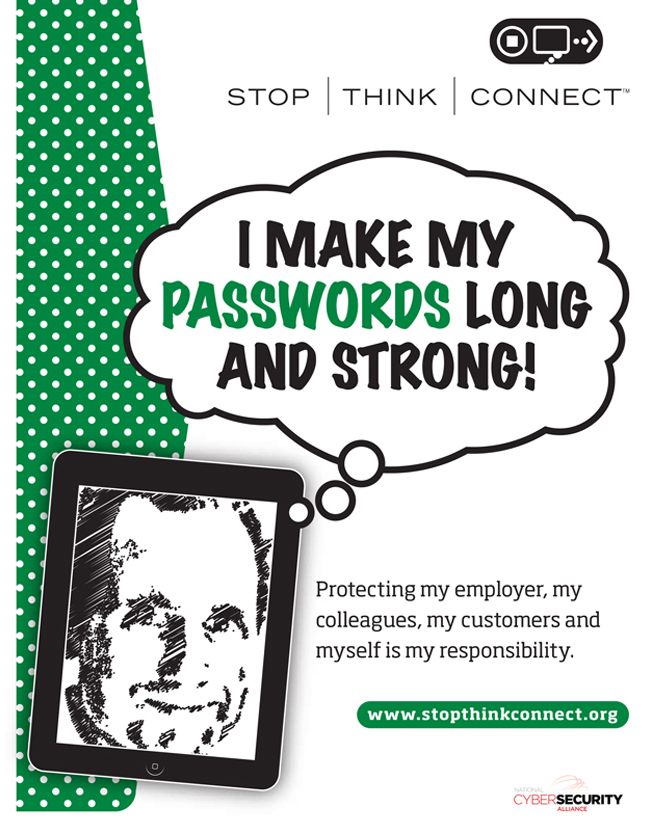 Make your passwords long and strong