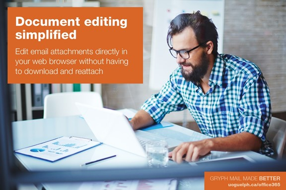 Document editing simplified. Edit email attachments directly in your web browser without having to download and reattach.