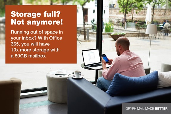 Storage full? Not anymore! Running out of space in your inbox? With Office 365, you will have 10x more storage with a 50GB mailbox