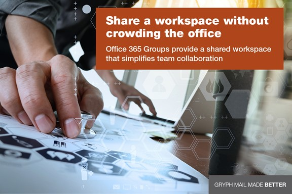 Share a workspace without crowding the office. Office 365 Groups provide a shared workspace that simplified team collaboration.