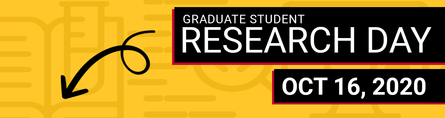 "Image of promotional banner with text ""Graduate student research day, October 16, 2020"""