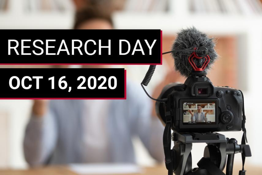 Image text reads: Research Day October 16, 2020 and overlays an image of a person filming themselves with a camera