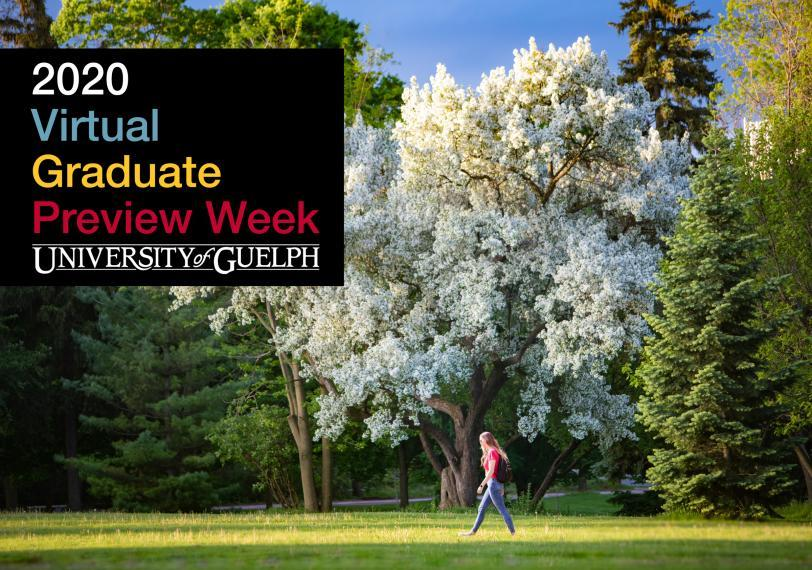 2020 Virtual Graduate Preview Week - University of Guelph