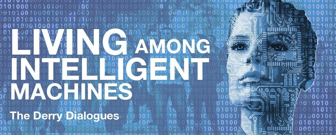 Living among intelligent machines