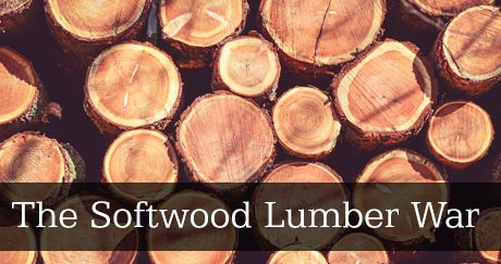 The Softwood Lumber War