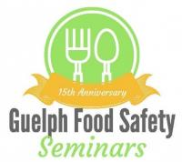 Guelph Food Safety Seminar