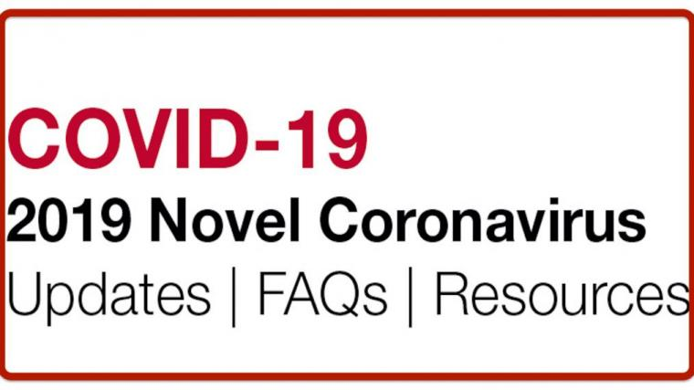 COVID-19 2019 Novel Coronavirus Updates/FAQs/Resources