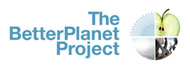 The BetterPlanet Project