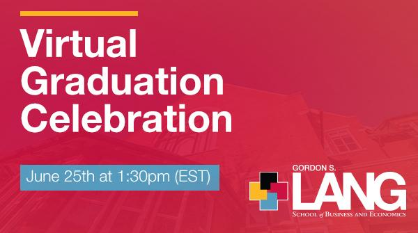 """Red box with text that reads: """"Virtual Graduation Celebration"""" with the Lang Logo"""