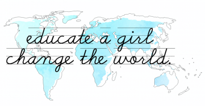 "Leah's winning design for the Design for her education contest: a graphic of the world map with ""educate a girl change the world"" written over top"