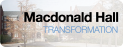 Macdonald Hall Transformation button, link to more information
