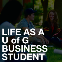 life as a uofg business student