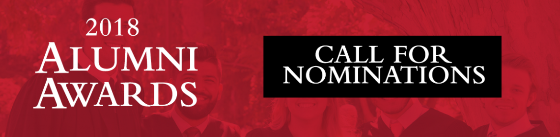 2018 Alumni Awards - Call for nominations