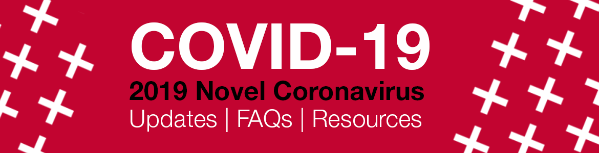 COVID-19 Updates | FAQs | Resources