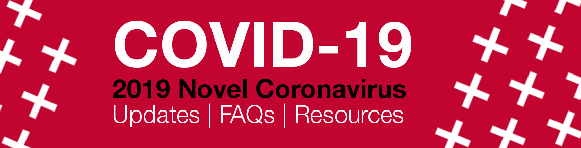 Text that says COVID-19, Novel Coronavirus, Updates, FAQs and Resources