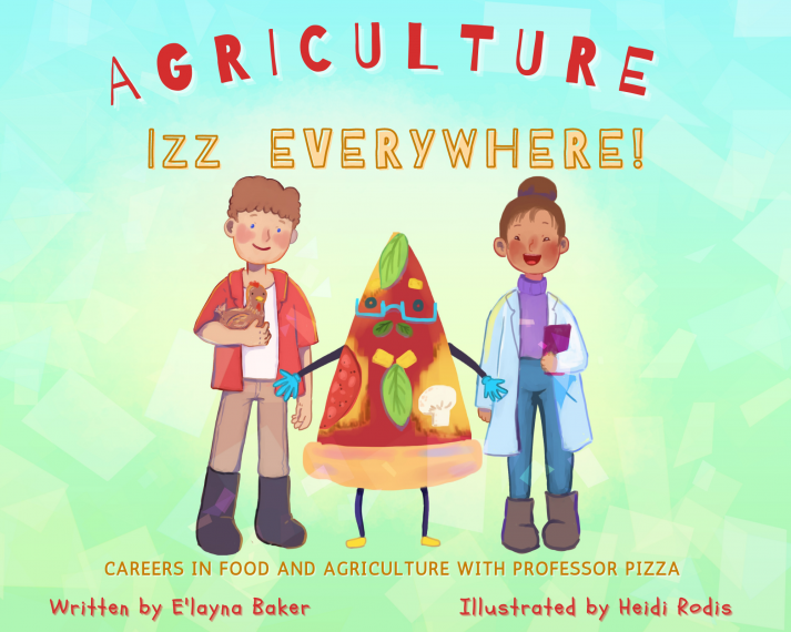 Book cover of Agriculture Izz Everywhere showing Prof. Pizza, a poultry farmer and a researcher