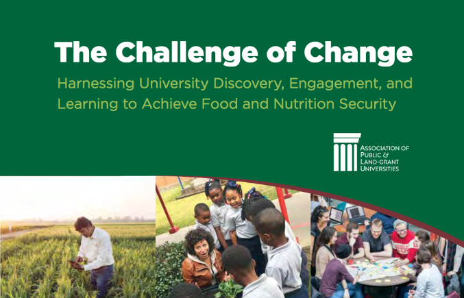 The Challenge of Change: Harnessing University Discovery, Engagement, and  Learning to Achieve Food and Nutrition Security