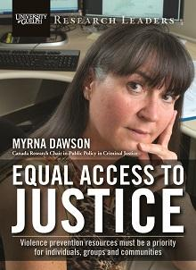 Equal access to justice:  Violence prevention resources must be a priority for individuals, groups and communities