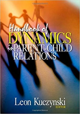 Cover of Handbook of Dynamics in Parent Child Relations book